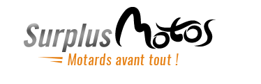 Surplus Motos, Motards avant tout !
